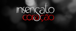 https://audienciamundotv.files.wordpress.com/2011/08/logoinsensatocoracao.png?w=300
